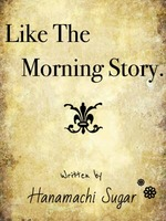 Like The Morning Story.の表紙画像
